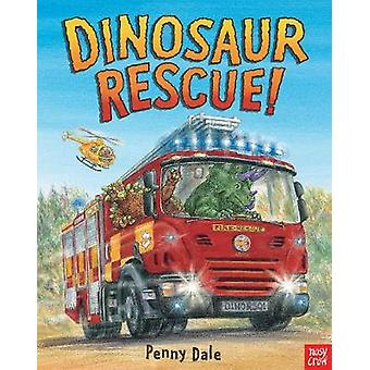 Dinosaur Rescue by Penny Dale