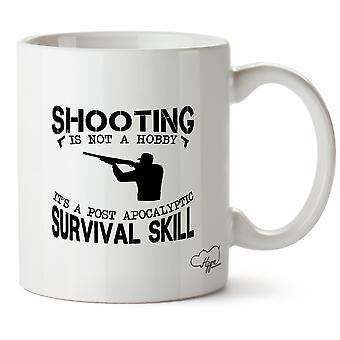 Hippowarehouse Shooting Is Not A Hobby It's  A Post Apocalyptic Survival Skill 10oz Mug Cup