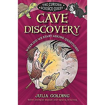 Cave Discovery - When did we start asking questions? by Cave Discovery