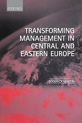 Transforming ManageHommest in Central and Eastern Europe by Martin & Roderick