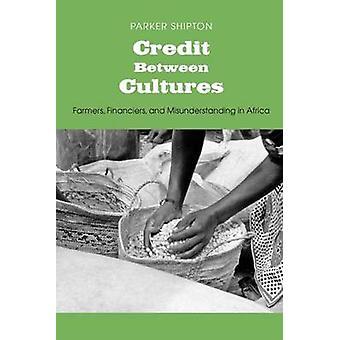 Crédito entre os financiadores de agricultores de culturas e mal-entendido na África por Shipton & Parker MacDonald