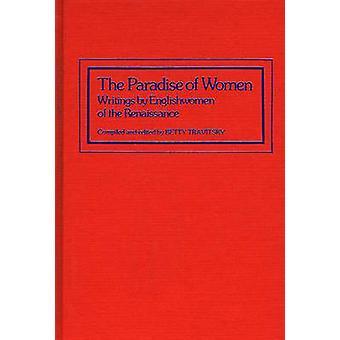 Paradis af kvinder skrifter af ansigtscreme renæssance af Travitsky & Betty
