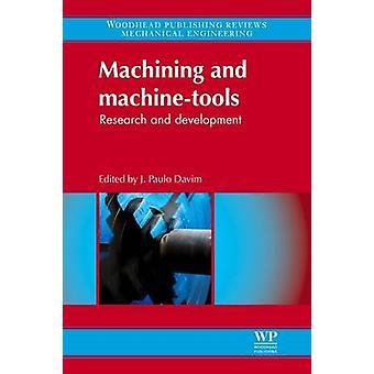 Bearbetning och fructus forskning och utveckling av Davim & J. Paulo