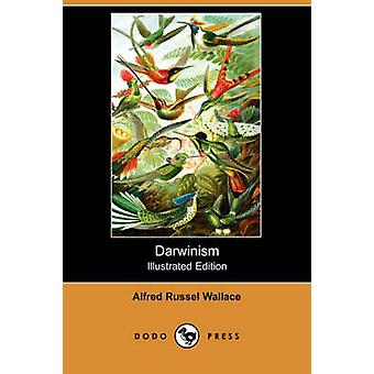Darwinisme illustré édition Dodo Press par Wallace & Alfred Russell