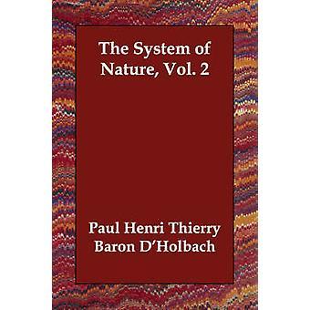 Systemet av natur Vol. 2 av DHolbach & Paul Henri Thierry Baron