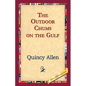 The Outdoor Chums on the Gulf by Allen & Quincy