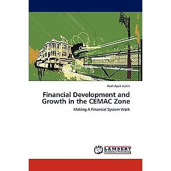 Financial Development and Growth in the CEMAC Zone by Justin & Asah Ayuk