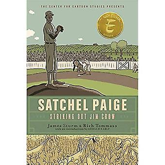 Satchel Paige: Striking Out� Jim Crow