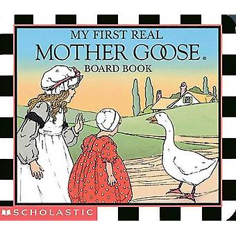 My First Real Mother Goose by Blanche Fisher Wright - Blanche Fisher