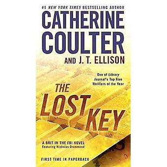 The Lost Key by Catherine Coulter - J T Ellison - 9780515155808 Book