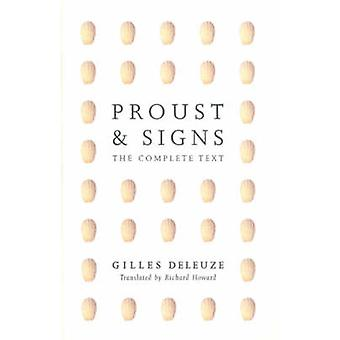 Proust and Signs - the Complete Text by Gilles Deleuze - 9780816632589