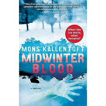 Midwinter Blood by Mons Kallentoft - 9781451642520 Book