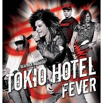 Tokio Hotel Fever by Beatrice Nouveau - 9781550229288 Book