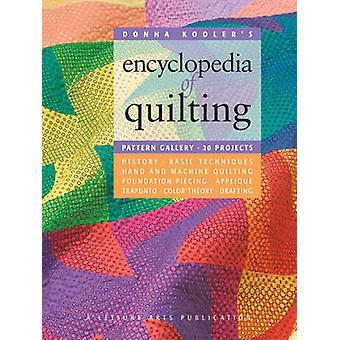 Donna Koolers Encyclopediaopedia of Quilting by Kooler Design Studio