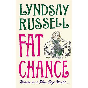 Fat Chance by Lyndsay Russell - 9781842432990 Book