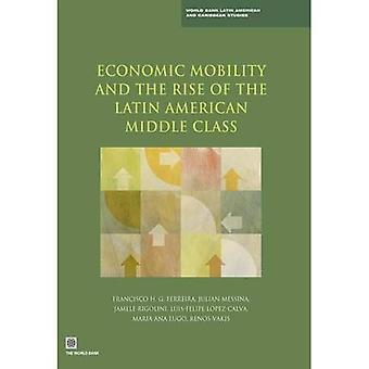 Ekonomisk rörlighet och uppkomsten av den latinamerikanska medelklassen