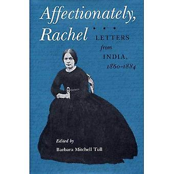 Affectionately, Rachel: Letters from India, 1860-84