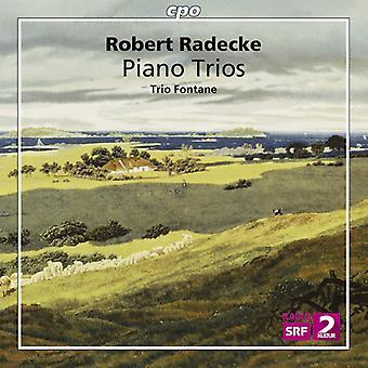 Radecke / Trio Fontane - Piano Trios [CD] USA import