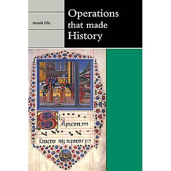 Operationer som gjort historia av Harold Ellis
