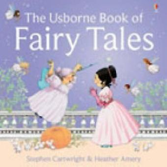 The Usborne Book of Fairy Tales by Heather Amery & S. Cartwright