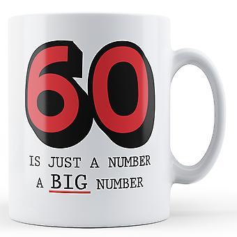60 jest tylko numer A duża liczba - kubek z nadrukiem