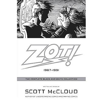 Zot! - The Complete Black and White Collection - 1987-1991 by Scott McC