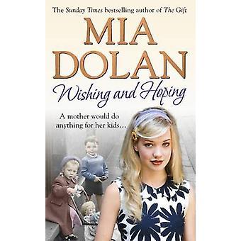 Ønsker og håper av Mia Dolan - 9780091927943 bok