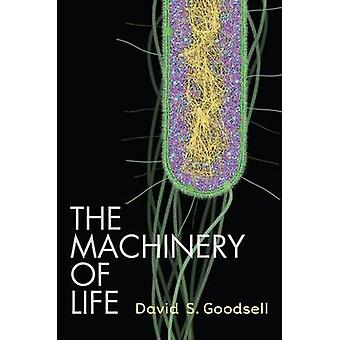 The Machinery of Life by David S. Goodsell - 9780387849249 Book