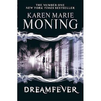Dreamfever by Karen Marie Moning - 9780575108561 Book