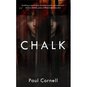 Chalk by Paul Cornell - 9780765390950 Book