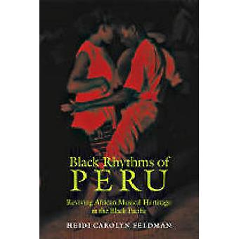 Black Rhythms of Peru - Reviving African Musical Heritage in the Black