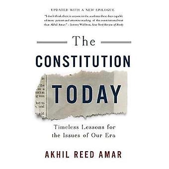 Die Verfassung heute - zeitlose Lektionen für die Probleme unserer Zeit durch