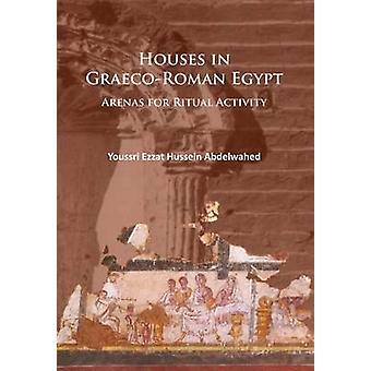 Maisons en Egypte Graeco-Roman - Arenas pour activité rituelle par Youssri E