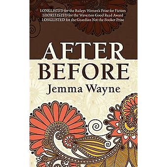 After Before by Jemma Wayne - 9781909878846 Book