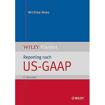 Reporting Nach US-GAAP by Winfried Alves - 9783527505302 Book