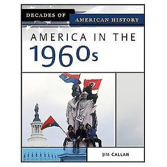 America in the 1960s by Jim Callan - 9780816056422 Book