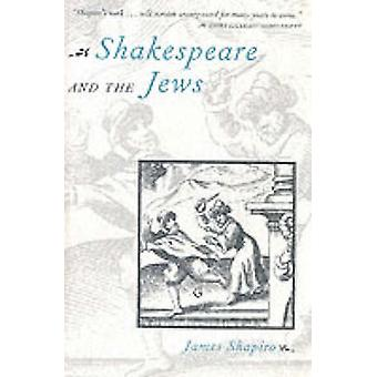Shakespeare and the Jews by James Shapiro - 9780231103459 Book