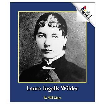 Laura Ingalls Wilder (Rookie Biographies)