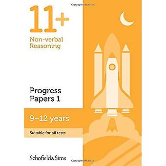 11+ Non-verbal Reasoning Progress Papers Book 1: KS2, Ages 9-12 (Paperback)