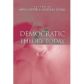 Democratic Theory Today: Challenges for the 21st Century