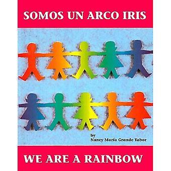 Somos Un Arco Iris / nous sommes un arc en ciel