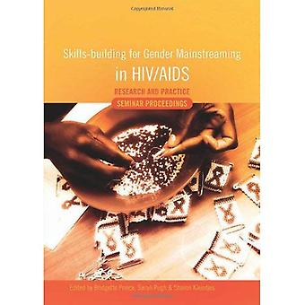 Skills-building for Gender Mainstreaming in HIV/AIDS Research and Practice: Seminar Proceedings