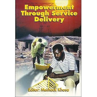 Empowerment Through Service Delivery