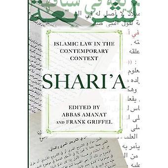 Shari'a: Sharia in de hedendaagse Context