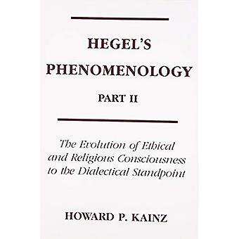 Hegels fenomenologia Pt 2: Evolução da ética e religiosa