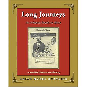 Long Journeys: An Arkansas Family in Africa ... A Scrapbook of Memories and History