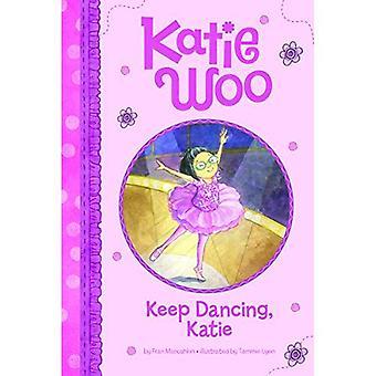 Keep Dancing, Katie (Katie Woo)