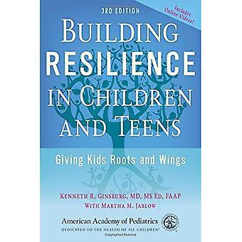 Aufbau von Resilienz bei Kindern und Jugendlichen: geben Kindern Wurzeln und Flügel