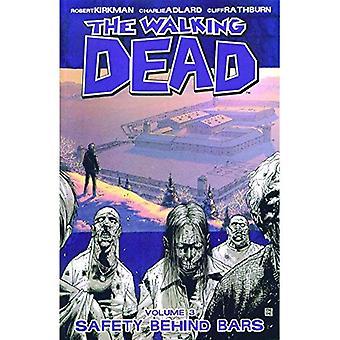 The Walking Dead: Safety Behind Bars v. 3 (Walking Dead)