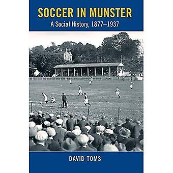 Fotboll i Munster: en Social historia, 1877-1937